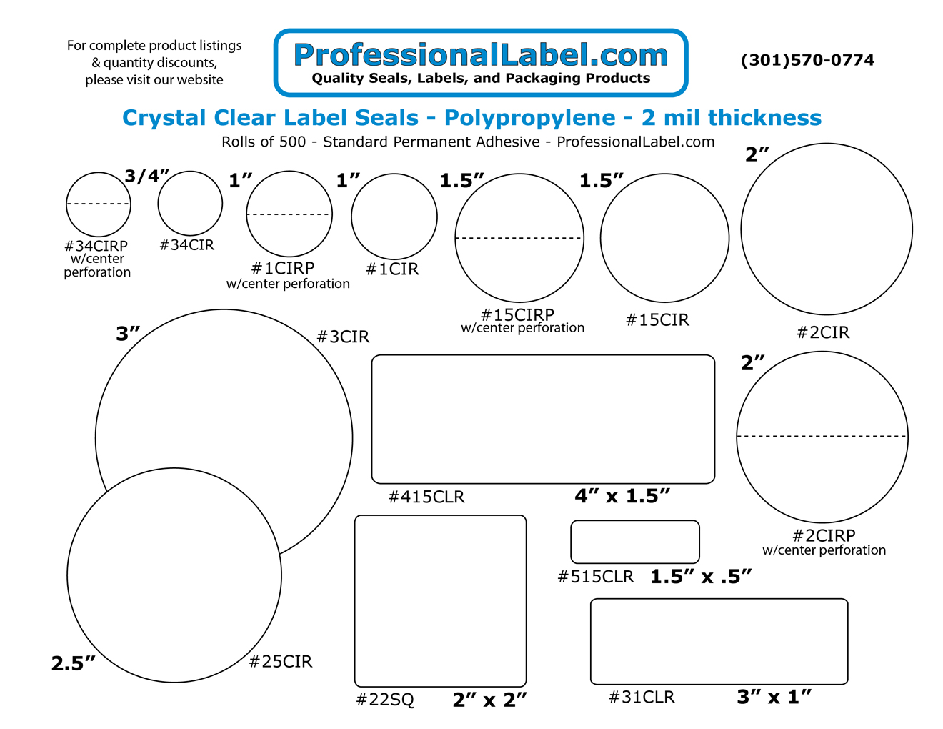 Click here for a chart of our standard permanent adhesive label sticker seals